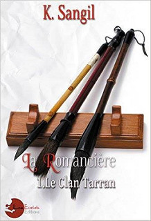 La Romancière - Le Clan Tarran