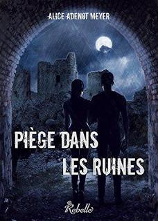 Piège dans les ruines